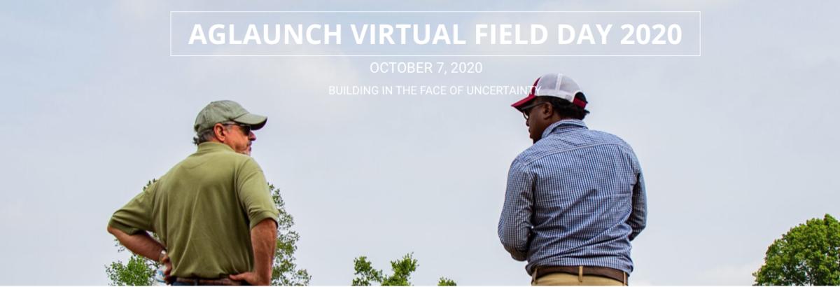 AgLaunch Virtual Field Day
